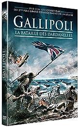 Gallipoli - La bataille des Dardanelles