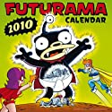 "Official ""Futurama"" Calendar 2010"