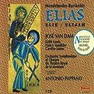 F�lix Mendelssohn-Bartholdy : Elie (Elijah / Elias)