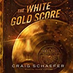 The White Gold Score: A Daniel Faust Novella | Craig Schaefer