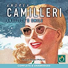 Angelica's Smile (       UNABRIDGED) by Andrea Camilleri Narrated by Daniel Philpott