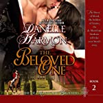 The Beloved One: The De Montforte Brothers, Book 2 (       UNABRIDGED) by Danelle Harmon Narrated by David Stifel