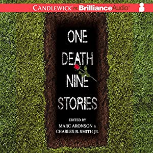 One Death, Nine Stories | [Marc Aronson (Editor), Charles R. Smith Jr. (Editor)]