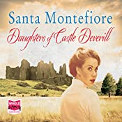 Daughters of Castle Deverill: The Deverill Chronicles, Book 2 | Santa Montefiore