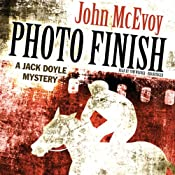 Photo Finish: A Jack Doyle Mystery, Book 4 | [John McEvoy]