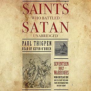 Saints Who Battled Satan Audiobook
