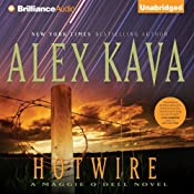 Hotwire: A Maggie O'Dell Novel #9 | [Alex Kava]