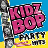 Kidz Bop Party Hits Kidz Bop Kids