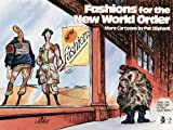 Fashions for the New World Order: More Cartoons by Pat Oliphant (0836218795) by Oliphant, Pat