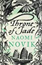The Throne of Jade (Temeraire, Book 2)