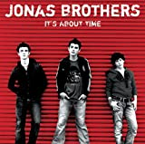 It's About Time (Jonas Brothers) (2006-05-03)