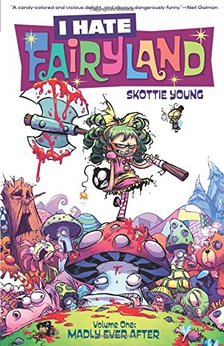 I Hate Fairyland 1: Madly Ever After