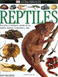 img - for Reptiles: Descubre el intrigante mundo de los reptiles: historia, costumbres y vida (Spanish Edition) book / textbook / text book