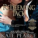 Redeeming Jack Audiobook by Kate Pearce Narrated by Julie Maisey