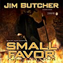 Small Favor: The Dresden Files, Book 10 Audiobook by Jim Butcher Narrated by James Marsters