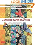 Japanese Paper Crafting: Create 17 Pa...
