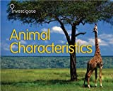 img - for Animal Characteristics (Investigate!) book / textbook / text book