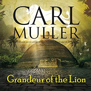 Grandeur of the Lion | [Carl Muller]