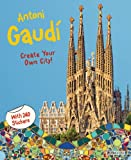 Antoni Gaudi: Create Your Own City Sticker Book