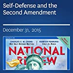 Self-Defense and the Second Amendment | Charles C. W. Cooke