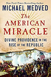 Book Cover: The American Miracle: Divine Providence in the Rise of the Republic