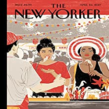 The New Yorker, April 24th 2017 (Jelani Cobb, Daniel Mendelsohn, Lizzie Widdicombe) Periodical by Jelani Cobb, Daniel Mendelsohn, Lizzie Widdicombe Narrated by Dan Bernard, Christine Marshall
