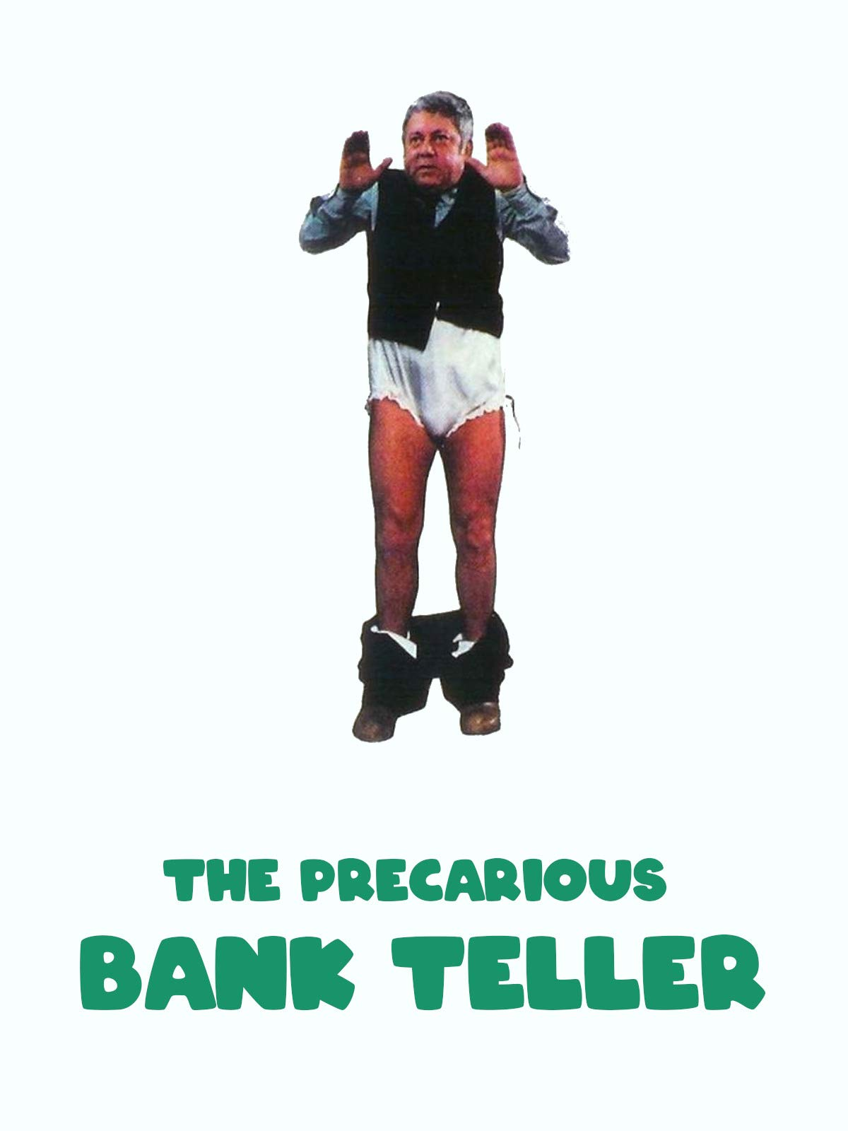 The Precarious Bank Teller on Amazon Prime Video UK