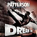 Dream On: A Mark Appleton Thriller, Book 2 (       UNABRIDGED) by Aaron Patterson Narrated by Bob Dunsworth