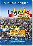 Lagos lichterloh /Nigeria - die Ernte verdoppeln