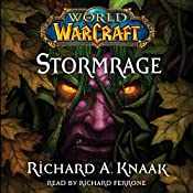 World of Warcraft: Stormrage | Richard A. Knaak