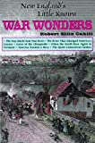 img - for New England's Little Known War Wonders book / textbook / text book
