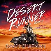 Desert Runner: Puatera Online, Book 1   [Dawn Chapman]