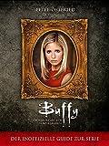 Image de Buffy - Sieben Jahre mit der Vampir-Jägerin: Der inoffizielle Guide zur Serie