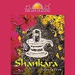 Shankara - The Art Of Living
