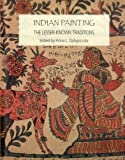 Indian Painting: The Lesser Known Traditions