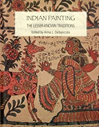 Indian Painting- The Lesser Known Traditions