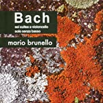 J.S.バッハ:無伴奏チェロ組曲(全曲) (J.S.Bach : Cello Suites No. 1-6 / Mario Brunello (Vc)) (3CD)