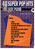 40 Super Pop Hits for Easy Piano (0769203515) by Schultz, Robert