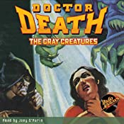 Doctor Death #2: The Gray Creatures | Harold Ward