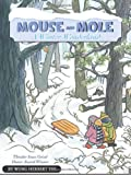img - for Mouse and Mole, A Winter Wonderland (A Mouse and Mole Story) [Hardcover] [2010] (Author) Wong Herbert Yee book / textbook / text book