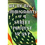 WE'RE ALL IMMIGRANTS (The Life Adventures Of Yolonda Perez &amp; Vee Tung)