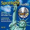 Spotlight Audio - New York City: the insiders' tour. 10/2012: Englisch lernen Audio - New York City