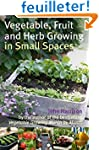 Vegetable, Fruit and Herb Growing in...