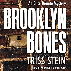 Brooklyn Bones: An Erica Donato Mystery, Book 1 | [Triss Stein]