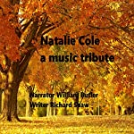 Natalie Cole: A Music Tribute | Richard Shaw
