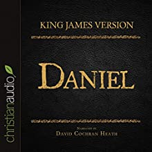 Holy Bible in Audio - King James Version: Daniel (       UNABRIDGED) by King James Version Narrated by David Cochran Heath