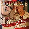 Sassy Aphrodite Is Now: Point of Contact, Book 2 Audiobook by Calinda B. Narrated by D. Rampling