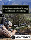 Fundamentals of Long Distance Shooting: Beginners to advanced shooters
