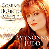 Coming Home to Myself: A Memoir | [Wynonna Judd, Patsi Bale Cox]