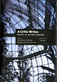img - for A Critic Writes: Selected Essays by Reyner Banham book / textbook / text book